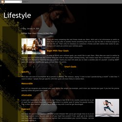 Lifestyle: Create Your Own Fitness & Diet Plan