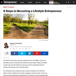 6 Steps to Becoming a Lifestyle Entrepreneur