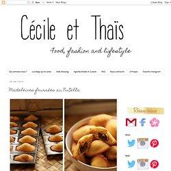 Blog mode et cuisine à Lyon - Cécile et Thaïs: Madeleines fourrées au Nutella