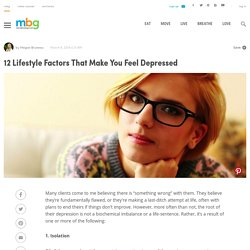 12 Lifestyle Factors That Make You Feel Depressed