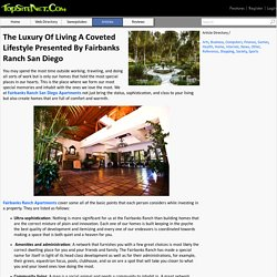 The Luxury Of Living A Coveted Lifestyle Presented By Fairbanks Ranch San Diego