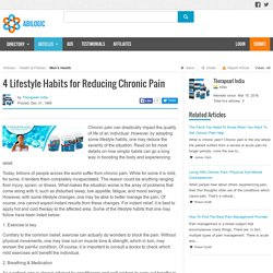 4 Lifestyle Habits for Reducing Chronic Pain