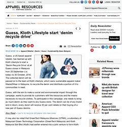 Guess, Kloth Lifestyle start 'denim recycle drive'