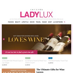 Luxury Lifestyle Magazine | Online Luxury Lifestyle Blog