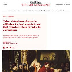 Take a virtual tour of once-in-a-lifetime Raphael show in Rome that closed after four days due to coronavirus