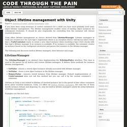 Object lifetime management with Unity | Code through the pain