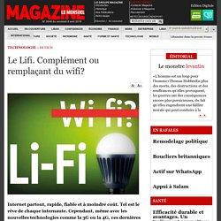 Le Lifi. Complément ou remplaçant du wifi?