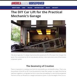 The DIY Car Lift for the Practical Mechanic's Garage