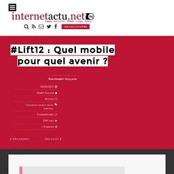 #Lift12 : Quel mobile pour quel avenir
