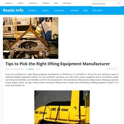 Tips to Pick the Right lifting Equipment Manufacturer