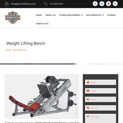 Weight Lifting Bench Manufacturers, Weight Lifting Benches India