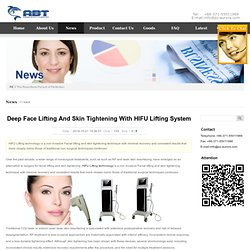 Deep Face Lifting And Skin Tightening With HIFU Lifting System
