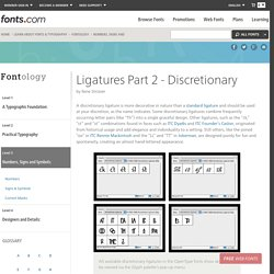 Ligatures Part 2 - Discretionary - Fonts.com