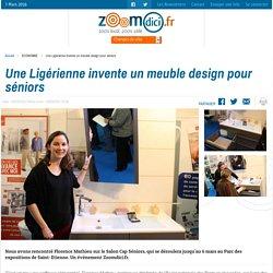 Une Ligérienne invente un meuble design pour séniors sur zoomdici.fr (Zoom43.fr et Zoom42.fr)