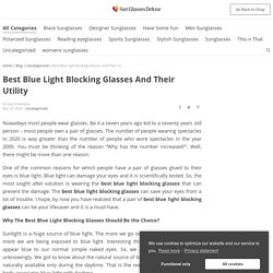 Best Blue Light Blocking Glasses And Their Utility