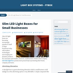 Slim LED Light Boxes for Small Businesses