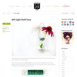 Light Bulb Vase – DIY Home Décor