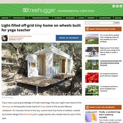 Light-filled off-grid tiny home on wheels built for yoga teacher