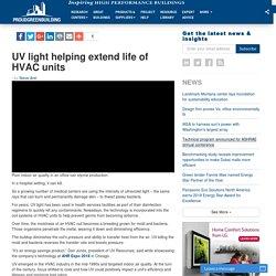 UV light helping extend life of HVAC units