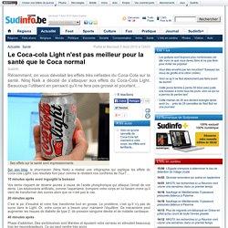 Le Coca-cola Light n'est pas meilleur pour la santé que le Coca normal