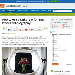 How to Use a Light Tent for Small Product Photography