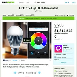 LIFX: The Light Bulb Reinvented by Phil Bosua