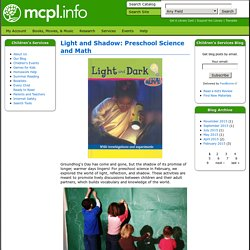 Light and Shadow: Preschool Science and Math