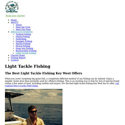 Light Tackle Fishing Key West - Captain Moe's Lucky Fleet