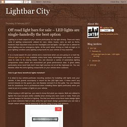 Off road light bars for sale – LED lights are single-handedly the best option