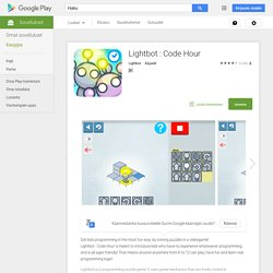 Lightbot - Code Hour (leikillistä ohjelmointia)