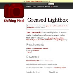 Greased Lightbox, enhance browsing on websites that link to images - Shifting Pixel