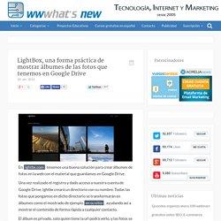 LightBox, una forma práctica de mostrar álbumes de las fotos que tenemos en Google Drive