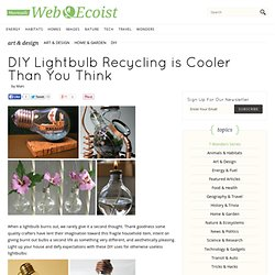 DIY Lightbulb Recycling is Cooler Than You Think