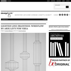 Lighted Line Drawings: WIREFLOW by Arik Levy for Vibia