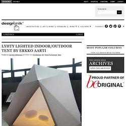 LYHTY Lighted Indoor/Outdoor Tent by Erkko Aarti