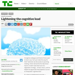 Lightening the cognitive load