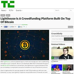 Lighthouse Is A Crowdfunding Platform Built On Top Of Bitcoin