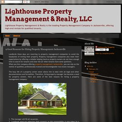 Lighthouse Property Management & Realty, LLC: 9 Good Reasons for Hiring Property Management Jacksonville