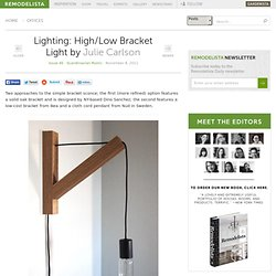 Lighting: High/Low Bracket Light