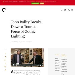 John Bailey Breaks Down a Tour de Force of Gothic Lighting