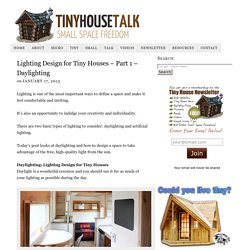 Lighting Design For Tiny Houses, Pt 1 - Daylighting