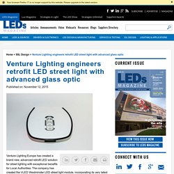 Venture Lighting engineers retrofit LED street light with advanced glass optic