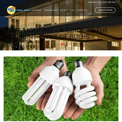 Home Lighting Guide to the Different Types of Bulbs