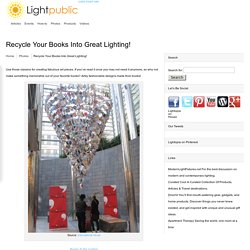 Recycle Your Books Into Great Lighting! - Lightpublic