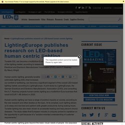 LightingEurope publishes research on LED-based human centric lighting - LEDs