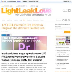 176 FREE Premiere Pro Effects & Plugins! The Ultimate Freebie list!