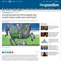 Lloyds has been let off too lightly, but would Labour really rein in the bank?