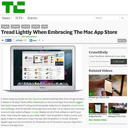 Tread Lightly When Embracing The Mac App Store