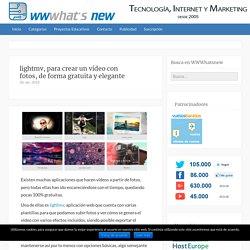 lightmv, para crear un vídeo con fotos, de forma gratuita y elegante
