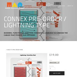 CONNEX Pre-Order / Lightning Type — MOBILE ACCESSORY PROJECT